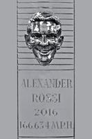 IndyCar Фотографії - Срібне зображення переможця Інді 500 2016 року Александра Россі на Трофеї Борга-Ворнера