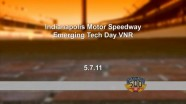 2011 - Indianapolis 500 - Emerging Tech Day