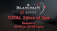 Total 24hrs of Spa 2014 - Session 2 - 20:00-23:00