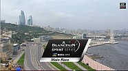 Blancpain Sprint Series - Baku - Event Highlights 2014