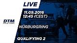 Наживо: Кваліфікація (Гонка 2) - DTM Нюрбургринг 2016