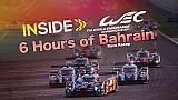 Inside WEC: 6h Bahrain