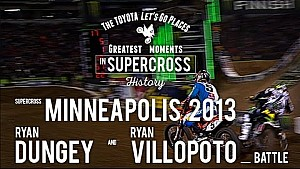 Minneapolis 2013 | Ryan Dungey and Ryan Villopoto battle