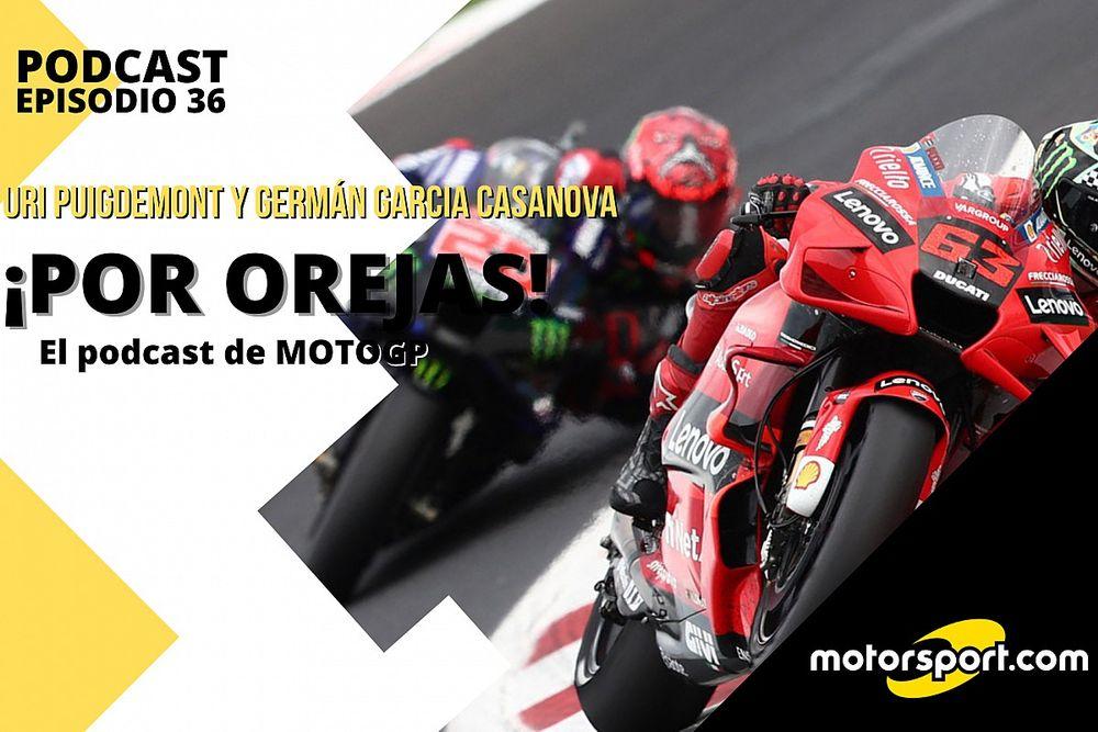 Podcast MotoGP 'Por Orejas' – Bagnaia, lanzado; Quartararo, a lo campeón