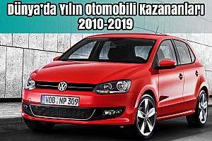 Dünya'da Yılın Otomobili Kazananları 2010-2019 | Bilgin Olsun