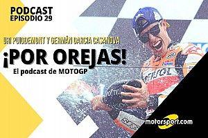Podcast MotoGP 'Por Orejas' - Márquez encuentra el rumbo; Viñales lo pierde