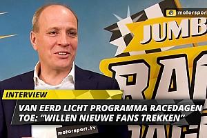 """Van Eerd duidt programma Jumbo Racedagen: """"Nieuwe fans trekken"""""""