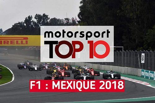 Vidéo - Le top 10 du GP du Mexique