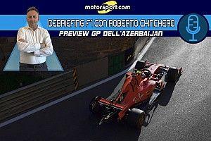 "Chinchero: ""Ferrari? A Baku andrà bene se sarà terza forza"""