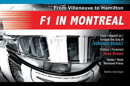 "Book review - ""F1 in Montreal"" - From Villeneuve to Hamilton"