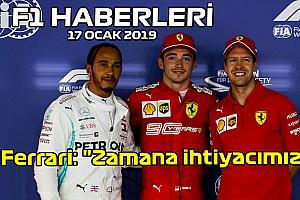 """Video: Ferrari """"Zamana ihtiyacımız var"""" - 17 Ocak Cuma F1 ve Motor Sporları Haberleri"""