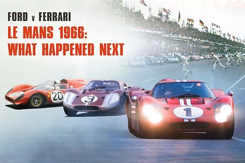 Ford v Ferrari – what happened after Le Mans 1966