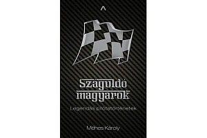 Könyvajánló: Száguldó magyarok