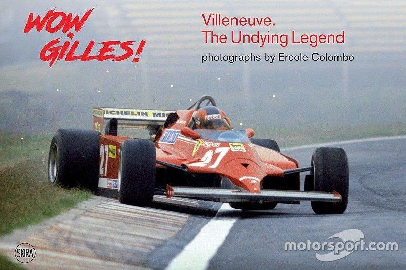 Boekreview Wow Gilles! Villeneuve – The Undying Legend