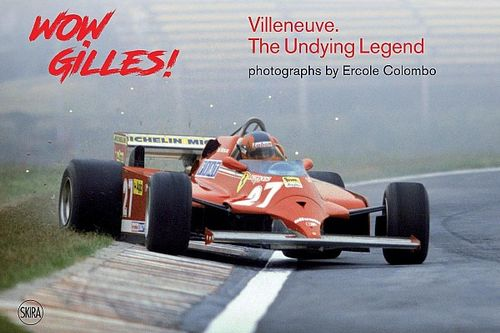 Boekreview Wow Gilles! Villeneuve – The Undying Legend