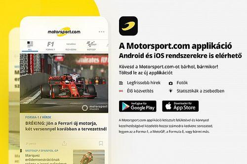 Hivatalos: elstartolt az új Motorsport.com applikációnk!