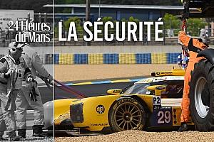 24 heures du Mans Chronique Dans la peau d'un pilote : la sécurité au Mans