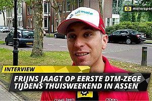 """Frijns is helder: """"Alleen echt tevreden met DTM-zege in Assen"""""""