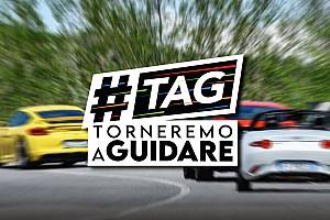 Ecco #TAG: Torneremo A Guidare (e sarà ancora più bello!)