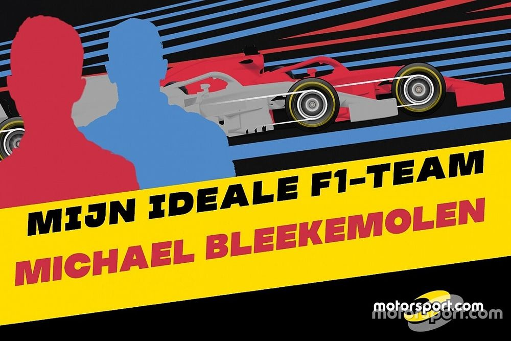 Mijn ideale F1-team: voormalig Formule 1-coureur Michael Bleekemolen