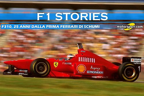 F1 Stories: F310, 25 anni dalla prima Ferrari di Schumi