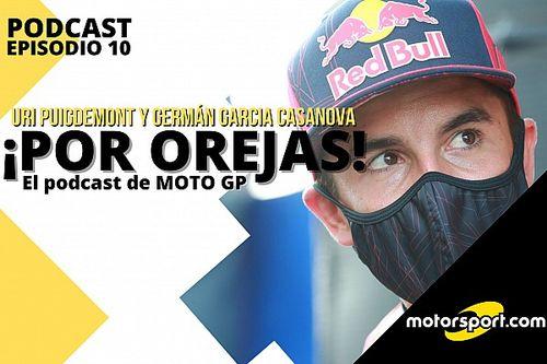 Podcast MotoGP 'Por Orejas': Marc Márquez vuelve al quirófano
