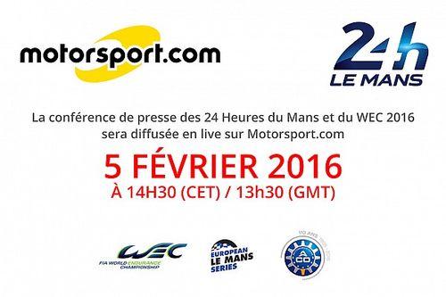 Motorsport.com diffuseur en direct de la conférence de presse des engagés des 24 Heures du Mans