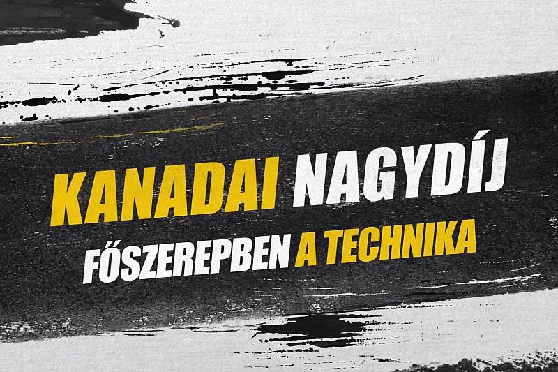 Kanadai Nagydíj: F1-es technikai fejlesztések Montrealból