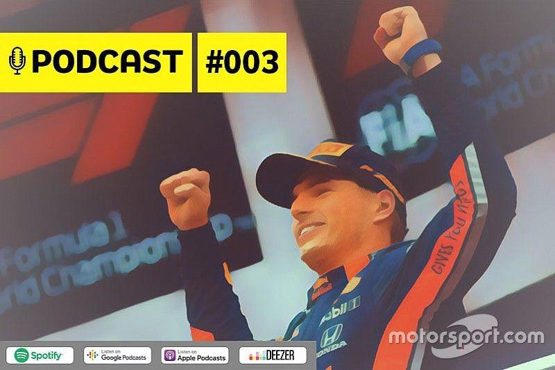 Podcast #003 - Verstappen já é o melhor piloto da F1?