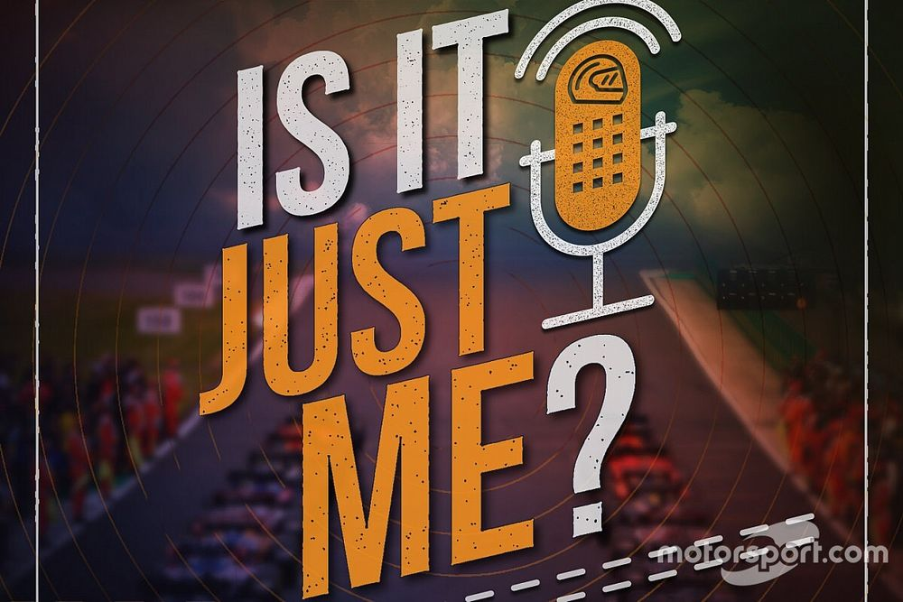 New F1 podcast: Is It Just Me?
