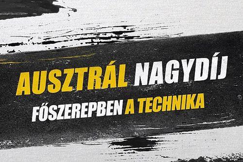 Exkluzív magyar nyelvű videón az Ausztrál Nagydíj F1-es fejlesztései