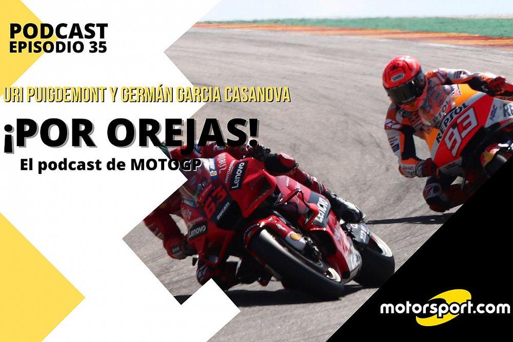 """Podcast MotoGP 'Por Orejas' – """"Bagnaia se confirma; Márquez vuelve"""""""