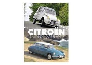 Citroën, 100 ans d'audace