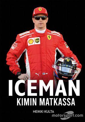 Kimi Raikkonen Book: ICEMAN by Heikki Kulta