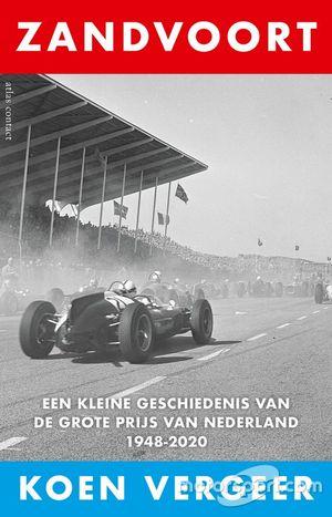 Cover van 'Zandvoort. Een kleine geschiedenis van de Grote Prijs van Nederland', een boek van Koen Vergeer