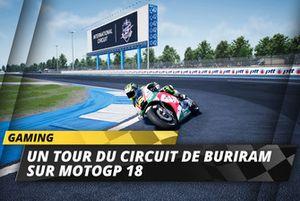 Découvrez le circuit de Buriram dans MotoGP 18