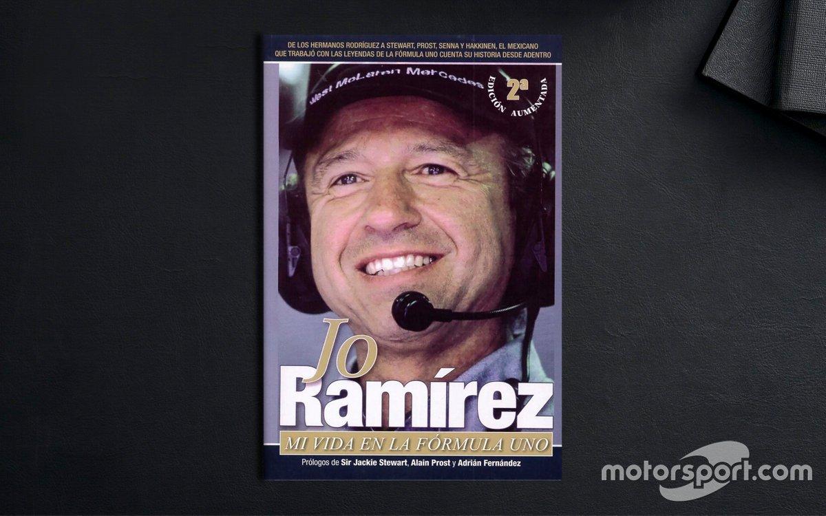Mi Vida en la Fórmula 1 - Jo Ramírez