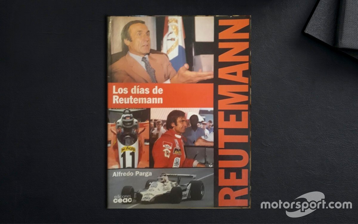 'Los días de Reutemann' - Alfredo Parga