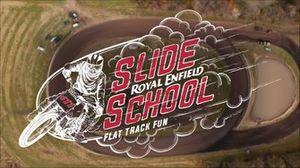 Royal Enfield Slide School