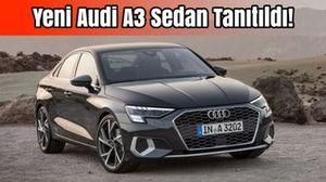 Yeni Audi A3 Sedan Tanıtıldı!   İlk Bakış