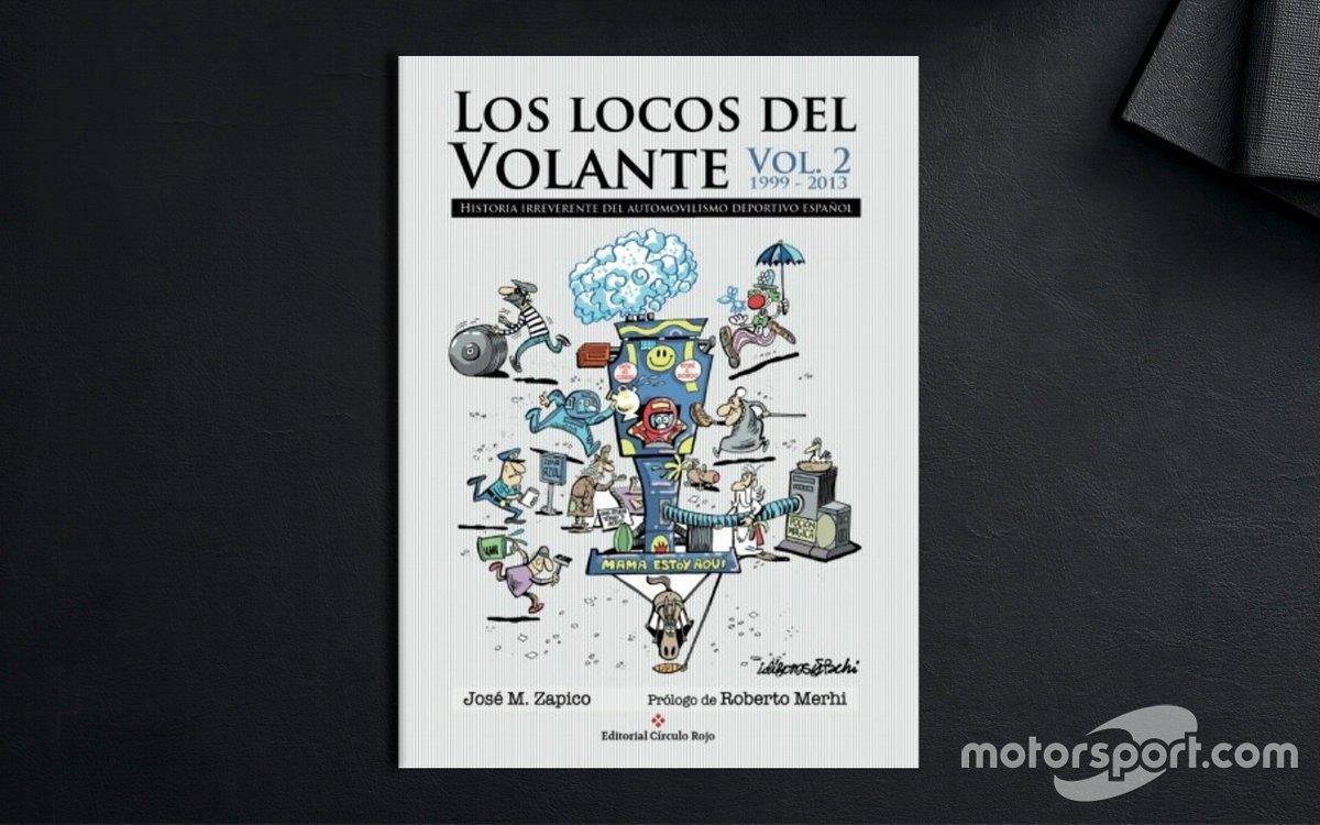 Los Locos del Volante - José M. Zapico