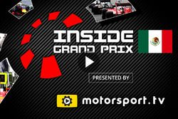Inside Grand Prix 2016, Mexique