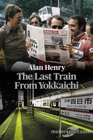 The Last Train From Yokkaichi by Alan Henry