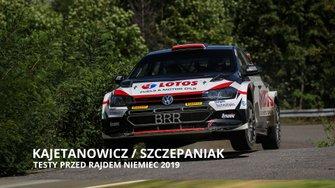 Kajetan Kajetanowicz i Maciej Szczepaniak, Testy przed Rajdem Niemiec