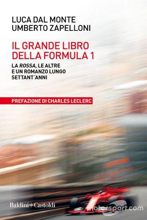 Il grande libro della Formula 1 di Luca Dal Monte e Umberto Zapelloni