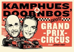 Kamphues & Doornbos' Grote Grand Prix Circus