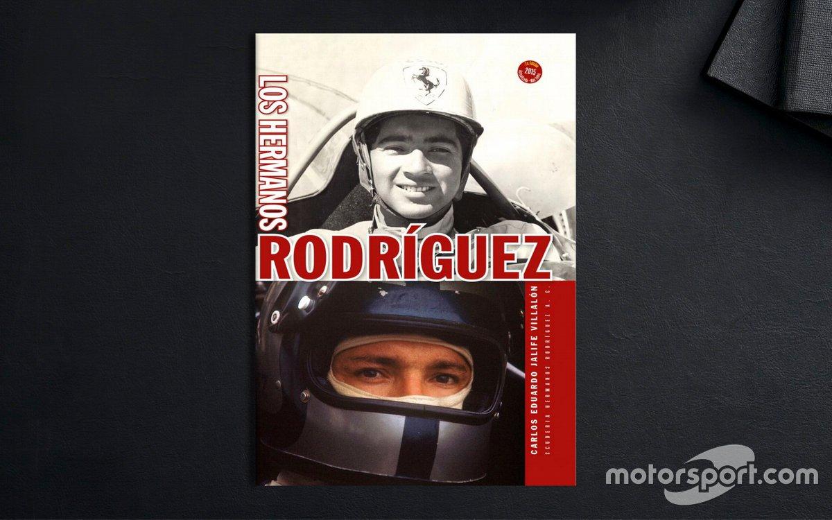 Los Hermanos Rodríguez - Carlos Jalife
