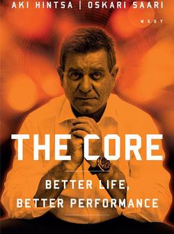 Aki Hintsa ve Oskari Saari: 'The Core – Better Life, Better Performance' kitap kapağı