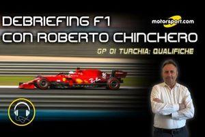 Debriefing F1 con Roberto Chinchero: Qualifiche, GP di Turchia