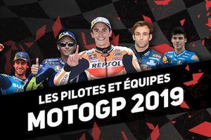 Les pilotes et équipes MotoGP 2019
